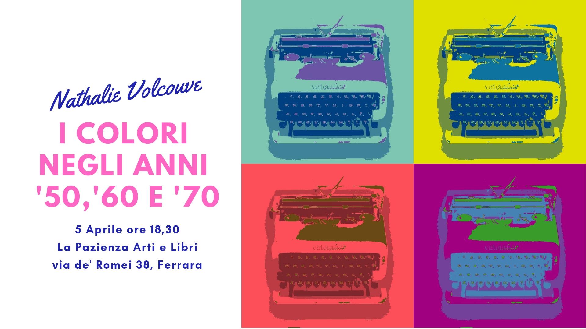 Anni 70 Colori i colori negli anni '50, '60 e '70 | nathalie volcouve